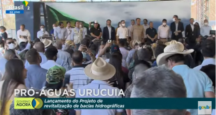 Governo lança projeto de revitalização na bacia do Rio Urucuia